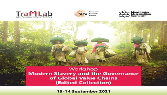 """""""Modern Slavery and the Governance of Global Value Chains"""" Workshop"""