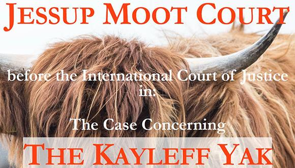 The Jessup team invites the public to attend a moot court in The Case Concerning the Kayleff Yak