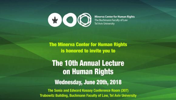 The 10th Annual Lecture on Human Rights