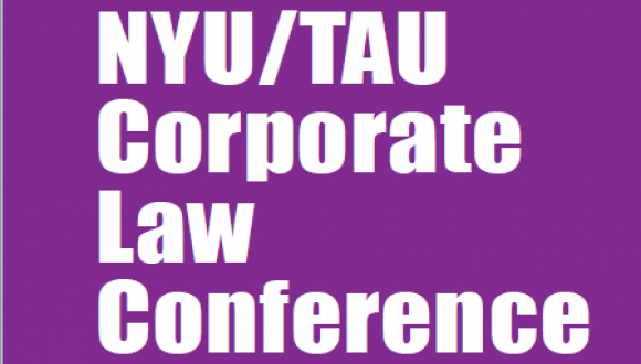 The 2019 NYU/TAU Corporate Law Conference