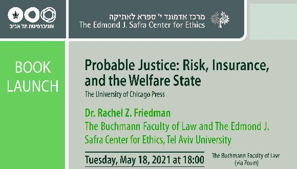 Book launch-Probable Justice: Risk, Insurance, and the Welfare State